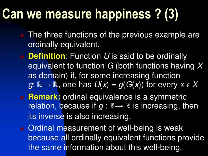 Can we measure happiness ? (3)