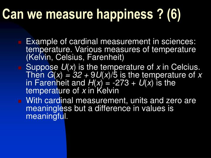Can we measure happiness ? (6)