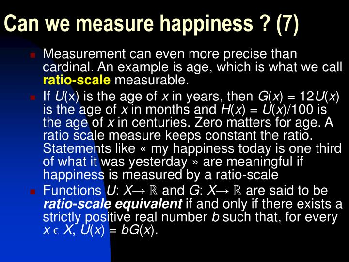 Can we measure happiness ? (7)