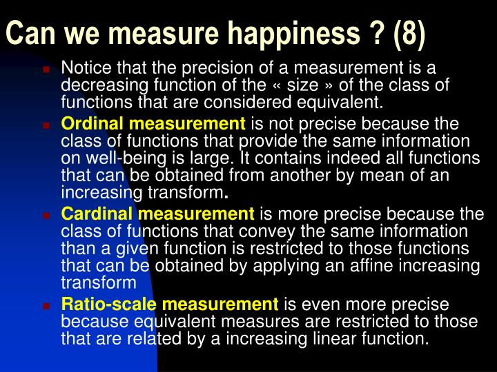 Can we measure happiness ? (8)