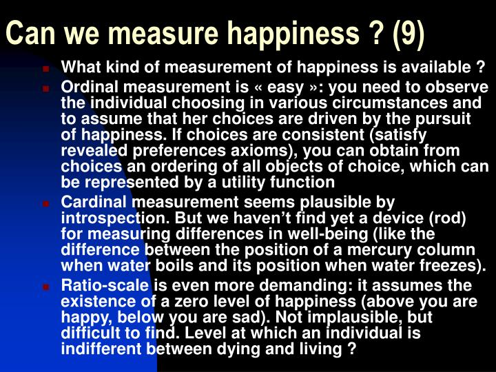Can we measure happiness ? (9)