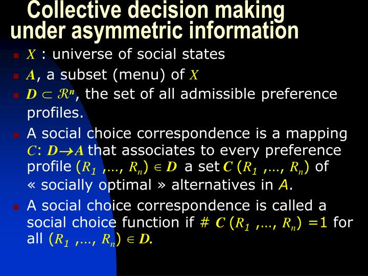 Collective decision making under asymmetric information