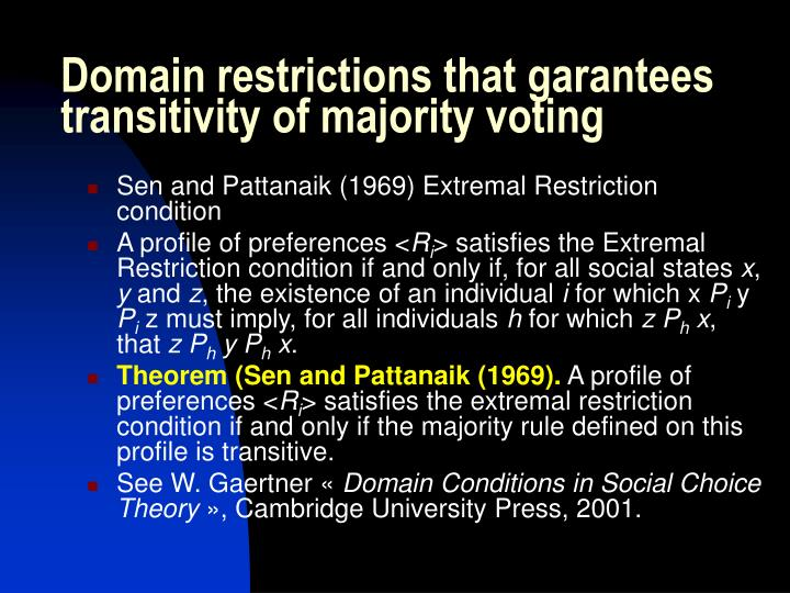 Domain restrictions that garantees transitivity of majority voting