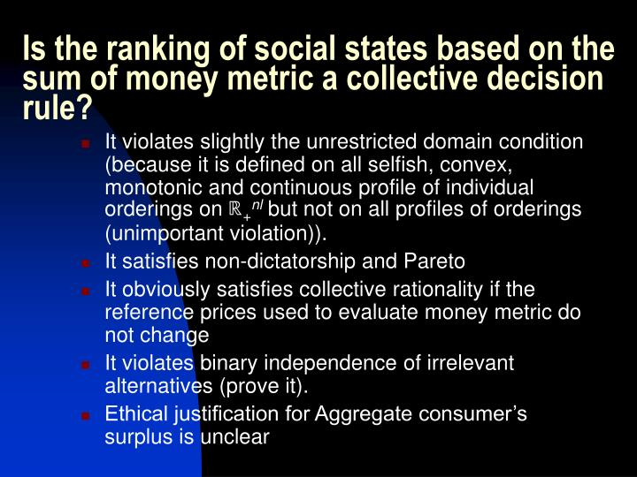 Is the ranking of social states based on the sum of money metric a collective decision rule?