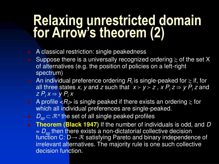 Relaxing unrestricted domain for Arrow's theorem (2)
