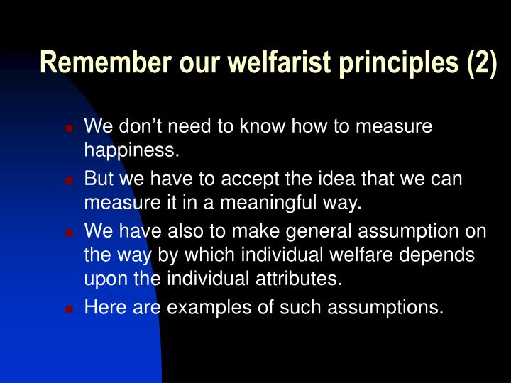 Remember our welfarist principles (2)