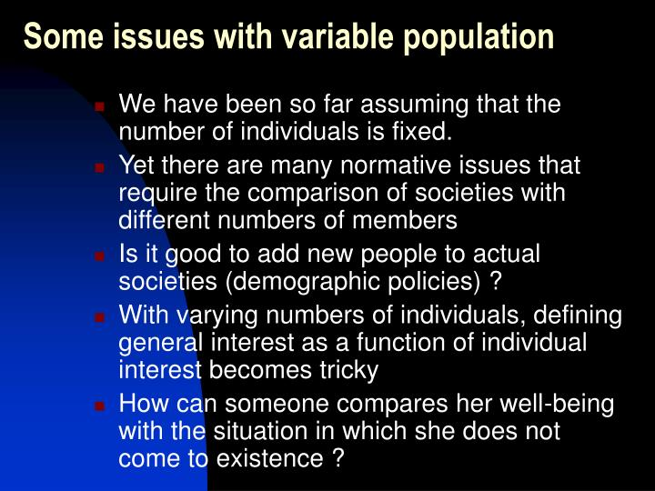 Some issues with variable population