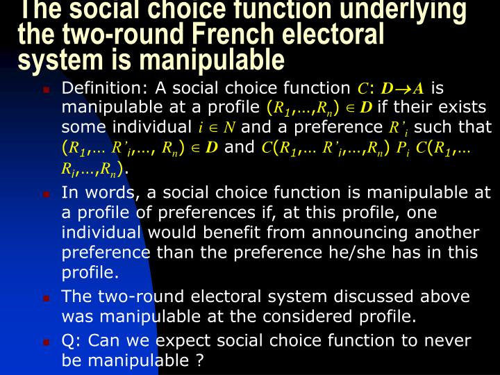 The social choice function underlying the two-round French electoral system is manipulable