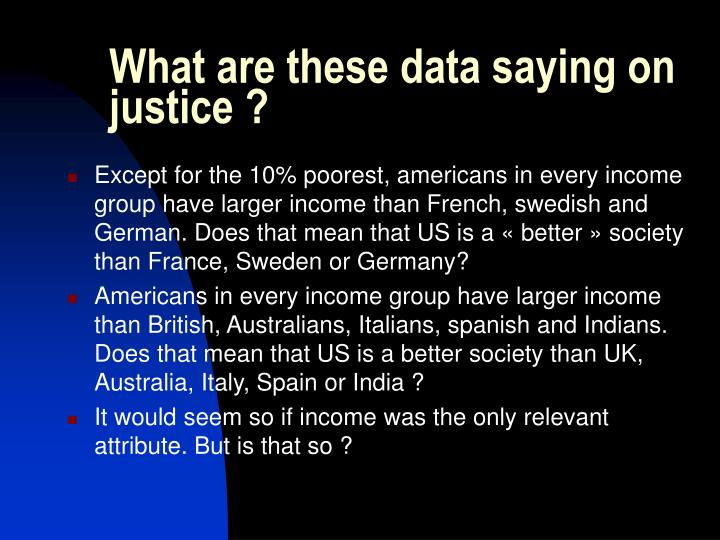 What are these data saying on justice ?
