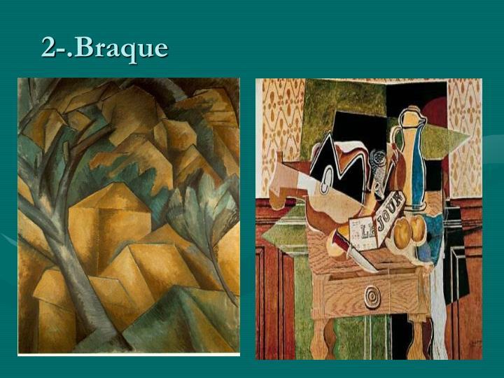2-.Braque