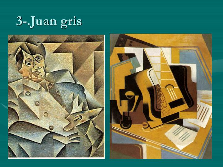 3-.Juan gris
