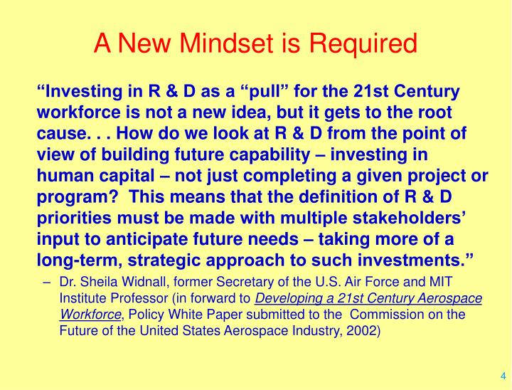 A New Mindset is Required
