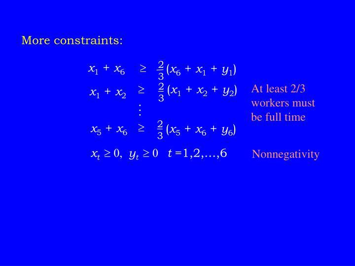 More constraints: