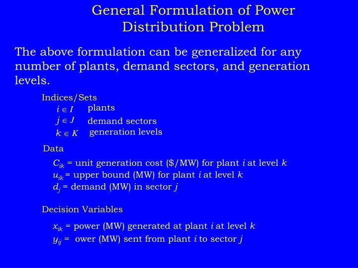 General Formulation of Power Distribution Problem