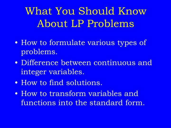 What You Should Know About LP Problems