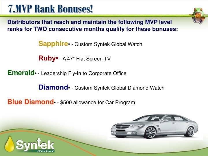 7.MVP Rank Bonuses!