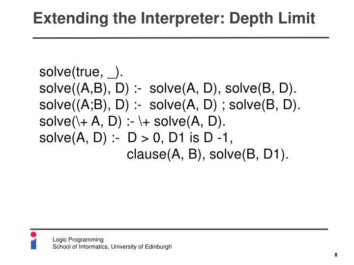 Extending the Interpreter: Depth Limit