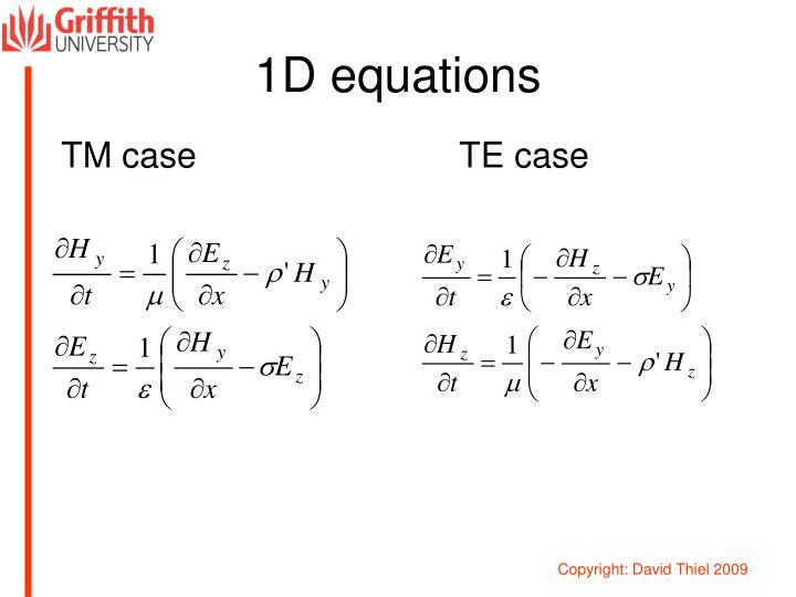 1D equations