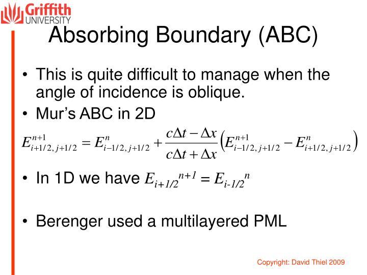 Absorbing Boundary (ABC)