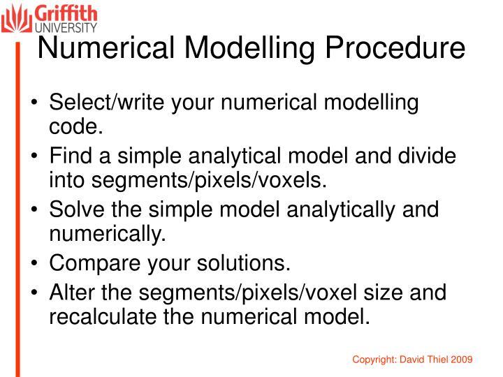 Numerical Modelling Procedure