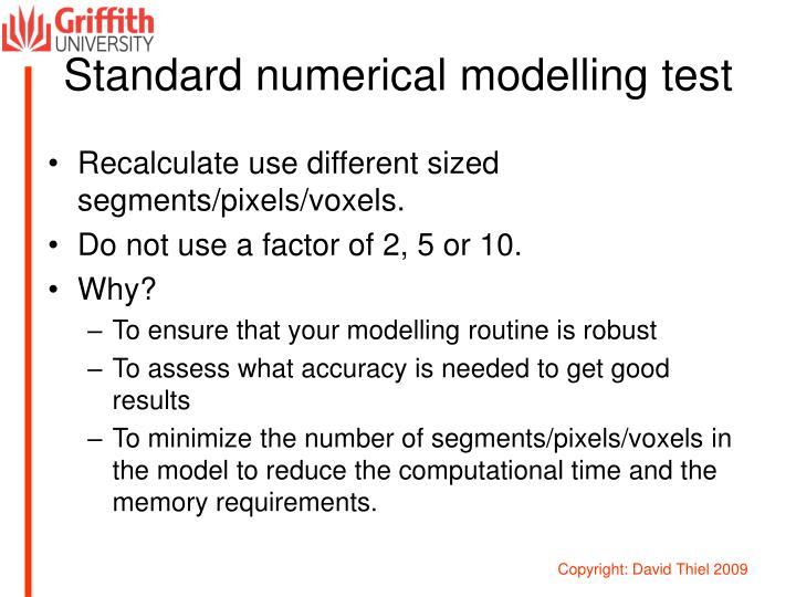 Standard numerical modelling test