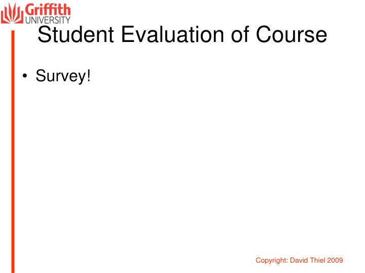 Student Evaluation of Course