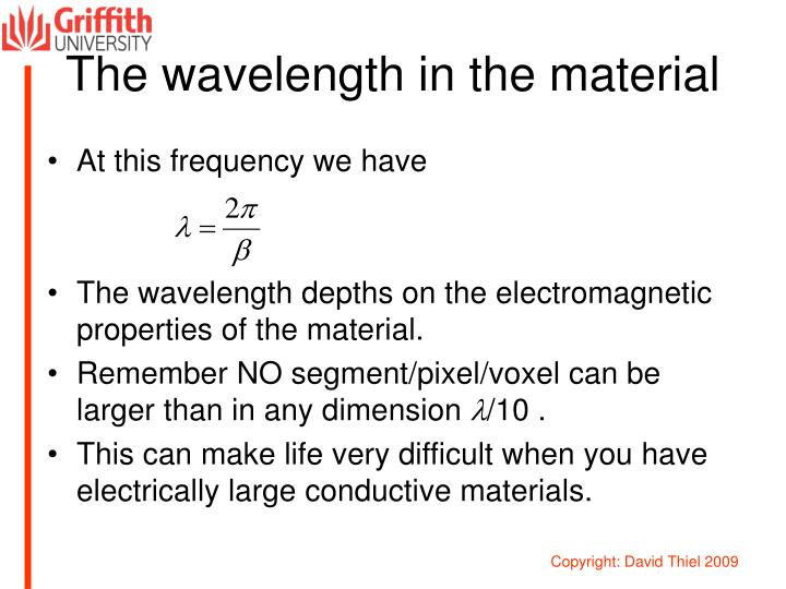 The wavelength in the material