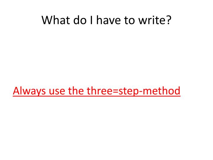What do I have to write?