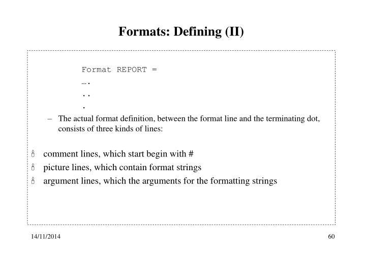 Formats: Defining (II)