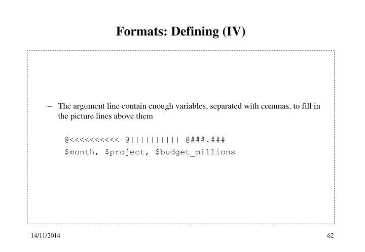 Formats: Defining (IV)