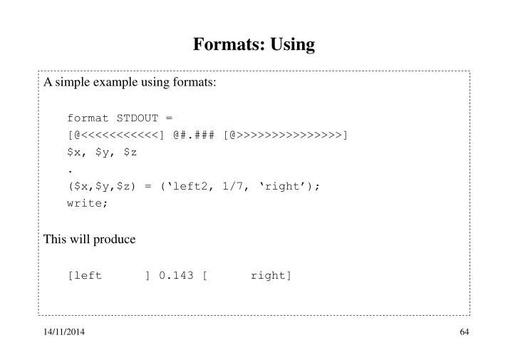 Formats: Using