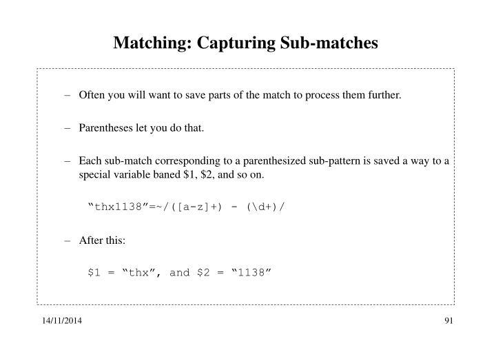 Matching: Capturing Sub-matches