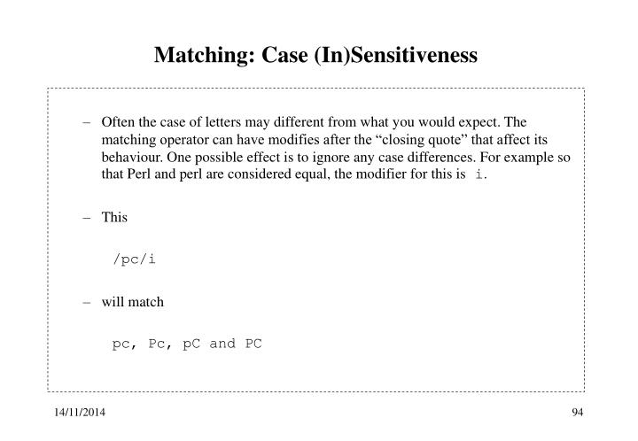 Matching: Case (In)Sensitiveness