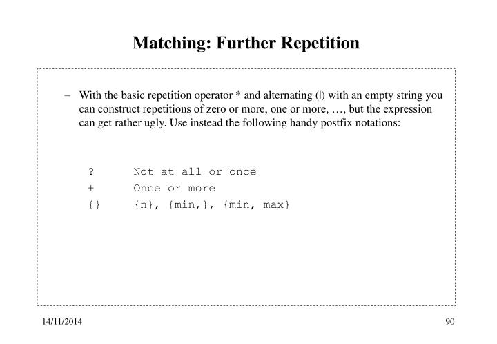 Matching: Further Repetition
