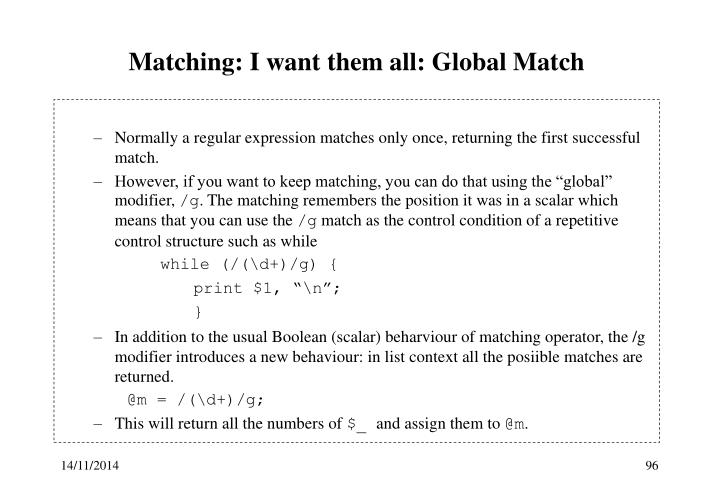 Matching: I want them all: Global Match