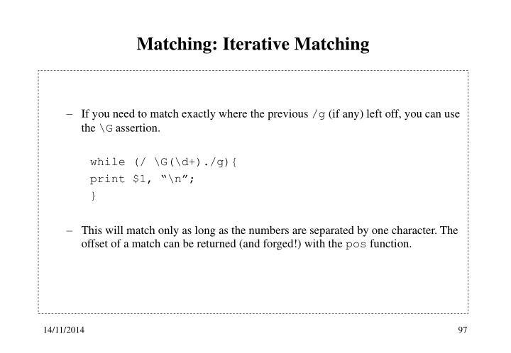 Matching: Iterative Matching