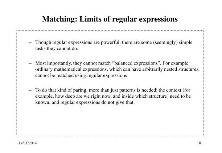 Matching: Limits of regular expressions