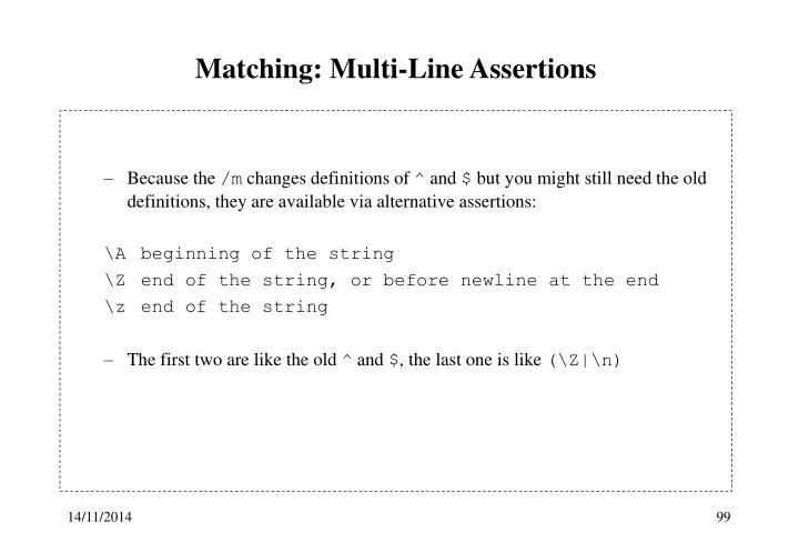 Matching: Multi-Line Assertions