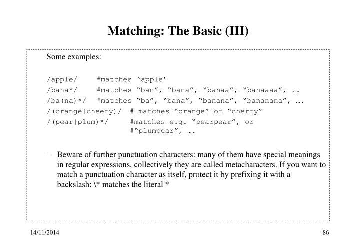 Matching: The Basic (III)