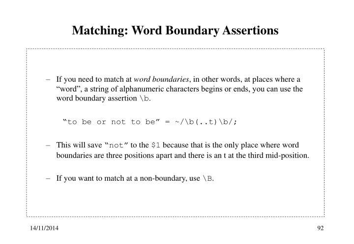Matching: Word Boundary Assertions