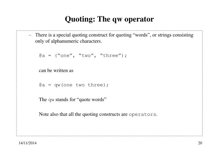 Quoting: The qw operator