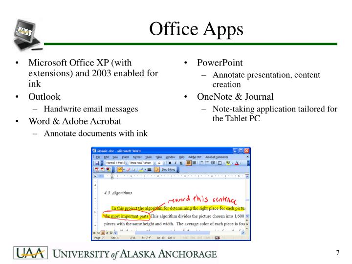 Microsoft Office XP (with extensions) and 2003 enabled for ink