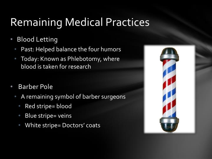 Remaining Medical Practices