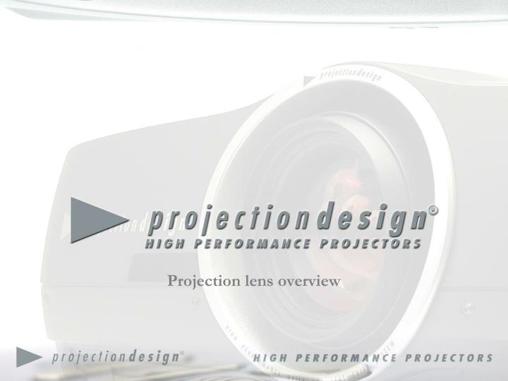 projection lens overview n.