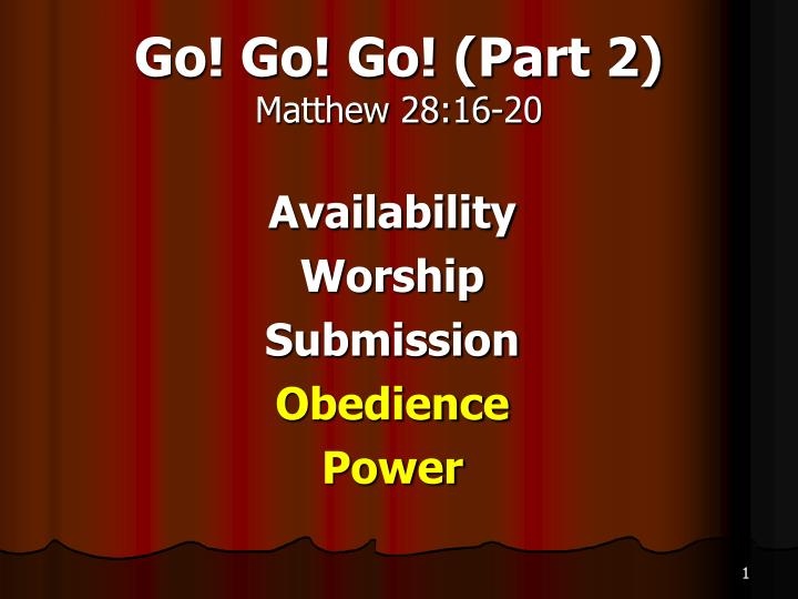 Go go go part 2 matthew 28 16 20
