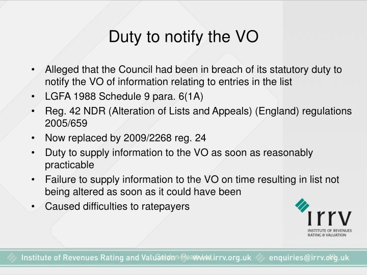 Duty to notify the VO