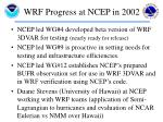 wrf progress at ncep in 20022