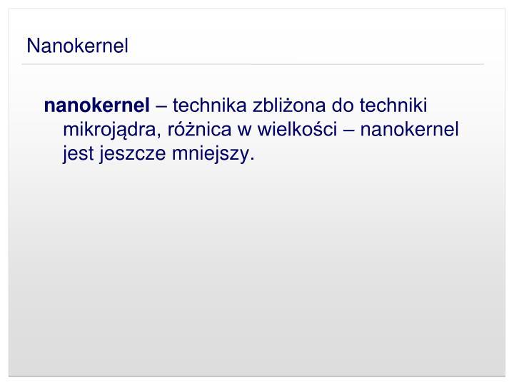 Nanokernel
