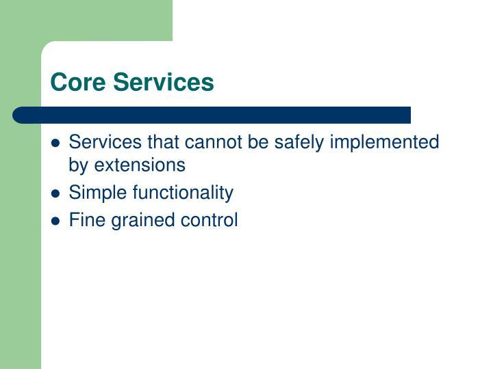 Core Services