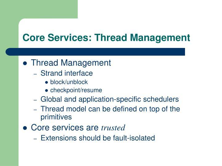 Core Services: Thread Management